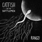 Catfish And The Bottlemen - Rango (CDS)