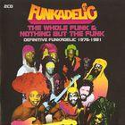 Funkadelic - Whole Funk & Nothing But The Funk CD1