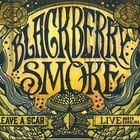 Blackberry Smoke - Leave A Scar Live: Norh Carolina CD1
