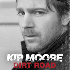 Kip Moore - Dirty Road (CDS)