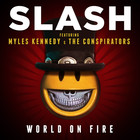 Slash - World On Fire (CDS)