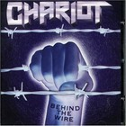 The Chariot - Behind The Wire