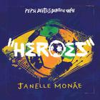 Janelle Monae - Heroes (CDS)