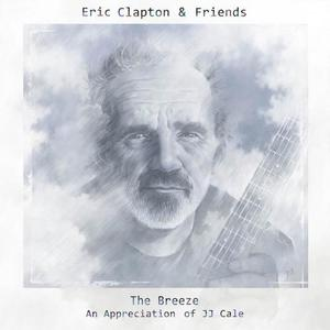 Eric Clapton - Eric Clapton & Friends - The Breeze