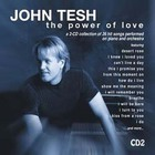 John Tesh - The Power Of Love CD2