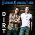 Florida Georgia Line - Dirt (CDS)