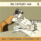 The Twilight Sad - Here, It Never Snowed. Afterwards It Did (EP)