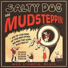 Salty Dog - Are Mudsteppin'