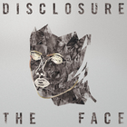 Disclosure - The Face (EP)
