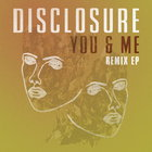Disclosure - You & Me: Remixes (EP)