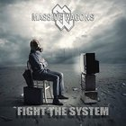 Massive Wagons - Fight The System
