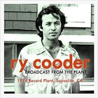 Broadcast From The Plant: 1974 Record Plant, Sausalito, CA
