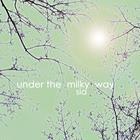 SIA - Under The Milky Way (CDS)