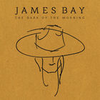 James Bay - The Dark Of The Morning (EP)
