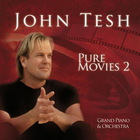 John Tesh - Pure Movies 2