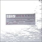Isis - Oceanic: Remixes/Reinterpretations CD1