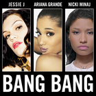 Jessie J - Bang Bang (With Ariana Grande & Nicki Minaj) (CDS)