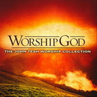 John Tesh - Worship God