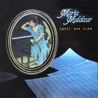 Maria Muldaur - Sweet And Slow (Remastered 1993)