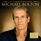 Michael Bolton - Ain't No Mountain High Enough