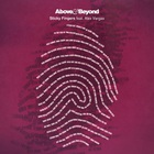 Above & beyond - Sticky Fingers (With Alex Vargas) (EP)