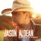 Jason Aldean - Burnin' It Down (CDS)