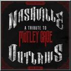 VA - Nashville Outlaws: A Tribute To Motley Crue