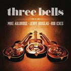 Jerry Douglas - Three Bells