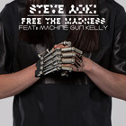 Steve Aoki - Free The Madness (CDS)