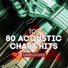 VA - Top 80 Acoustic Chart Hits Unplugged CD1