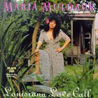 Maria Muldaur - Louisiana Love Call