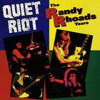 Quiet Riot - The Randy Rhoads Years (Vinyl)
