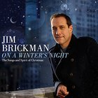 Jim Brickman - On A Winter's Night: The Songs And Spirit Of Christmas