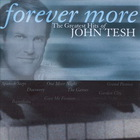 John Tesh - Forever More: The Greatest Hits Of