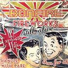 Fireworks... Still Alive!