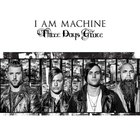 Three Days Grace - I Am Machine (CDS)