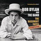 Bob Dylan - The Basement Tapes Complete: The Bootleg Series Vol. 11