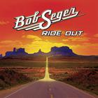 Bob Seger - Ride Out (Target Deluxe Edition)