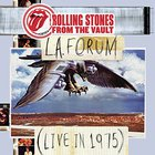 The Rolling Stones - From the Vault: L.A. Forum