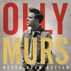 Olly Murs - Never Been Better (CDS)