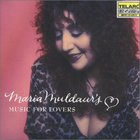 Maria Muldaur - Music For Lovers
