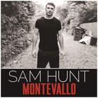 Sam Hunt - Montevallo