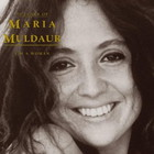 Maria Muldaur - I'm A Woman: 30 Years Of Maria Muldaur
