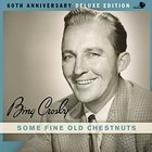 Bing Crosby - Some Fine Old Chestnuts