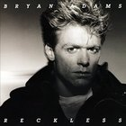 Bryan Adams - Reckless - Original Album Remastered