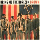 Bring Me The Horizon - Drown (CDS)