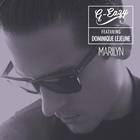 G-Eazy - Marilyn (With Dominique Lejeune) (CDS)