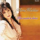Maria Muldaur - Love Wants To Dance