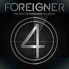 Foreigner - Best of 4 & More