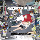 SIA - Chandelier (Piano Version) (CDS)